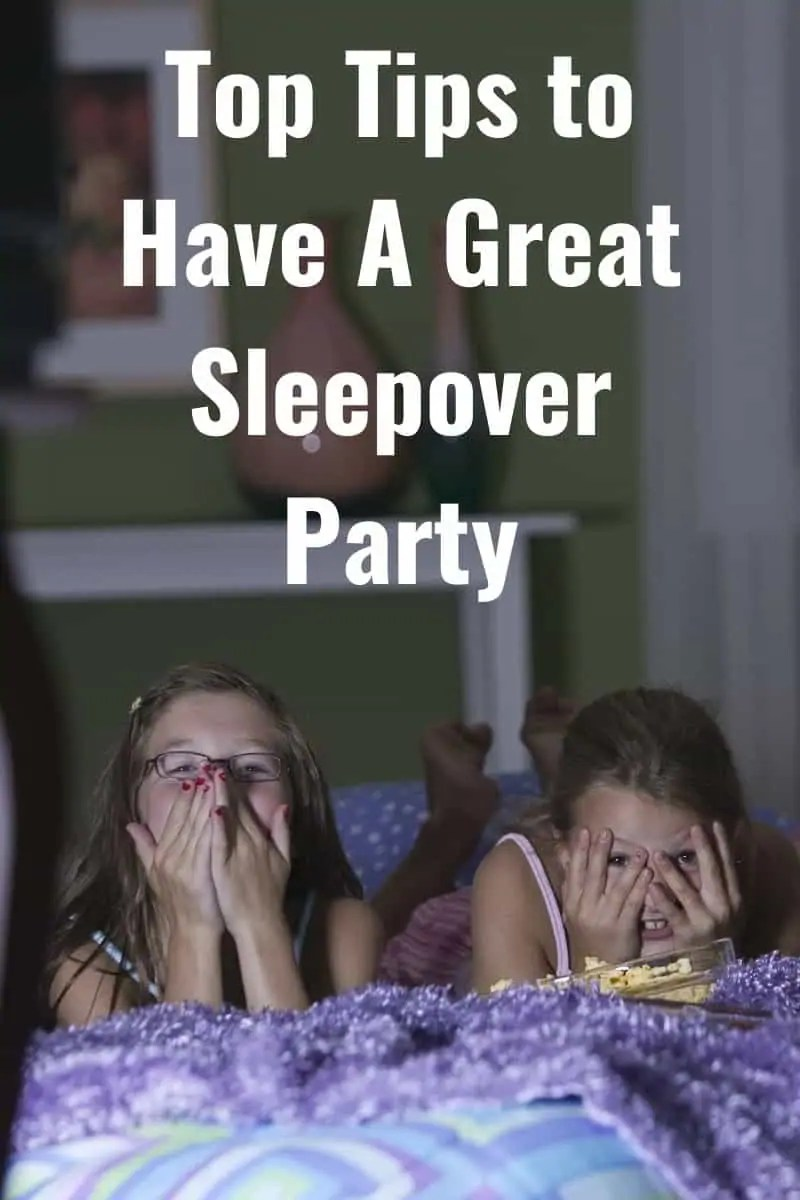 Top Tips to Have A Great Sleepover Party