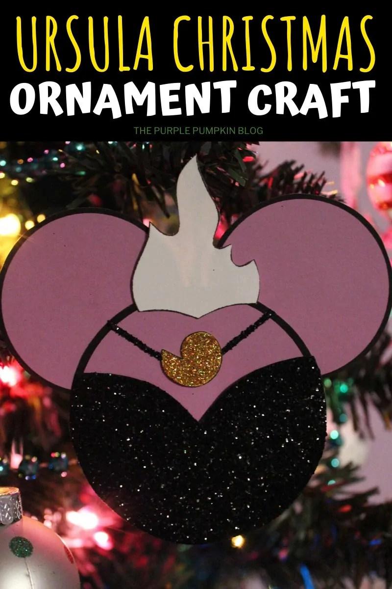 Ursula Christmas Ornament Craft