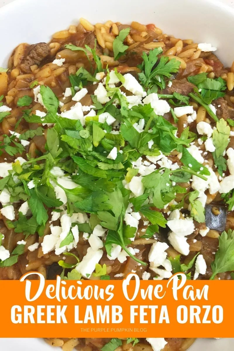 Delicious One Pan Greek Orzo with Lamb and Feta