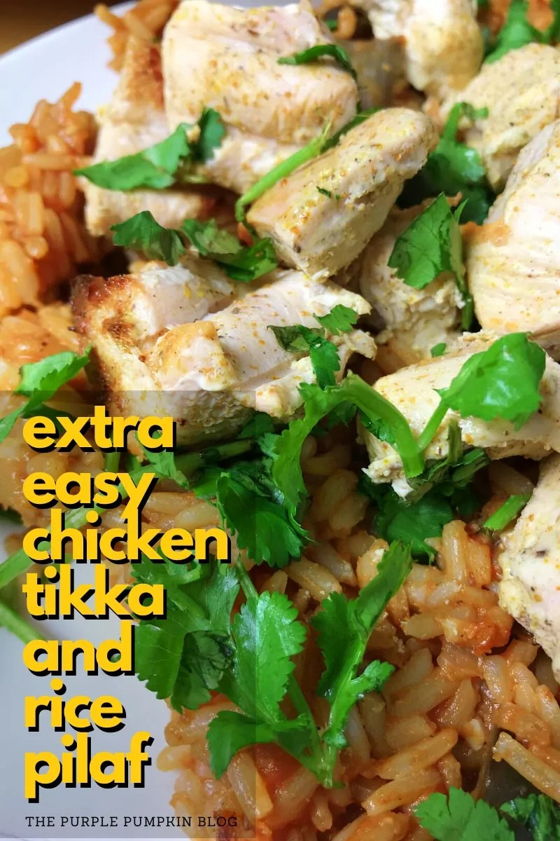 Extra Easy Chicken Tikka and Rice Pilaf