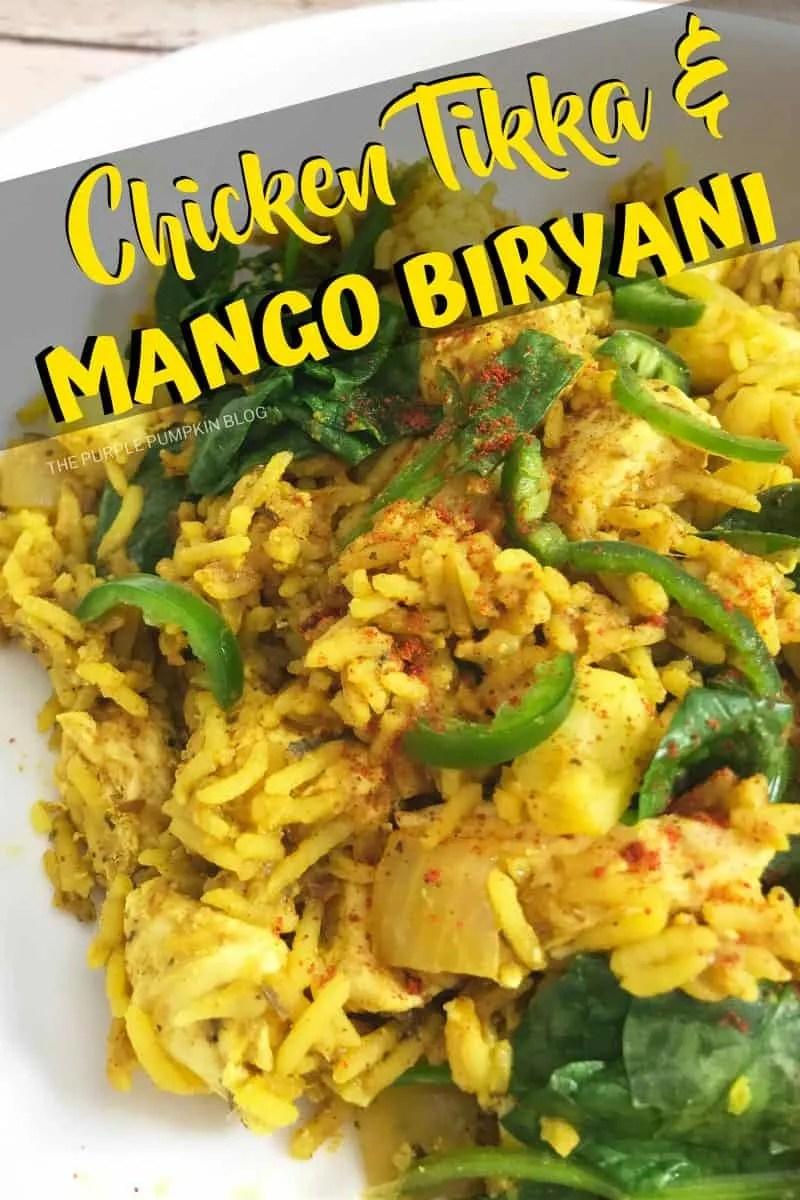 Chicken Tikka & Mango Biryani
