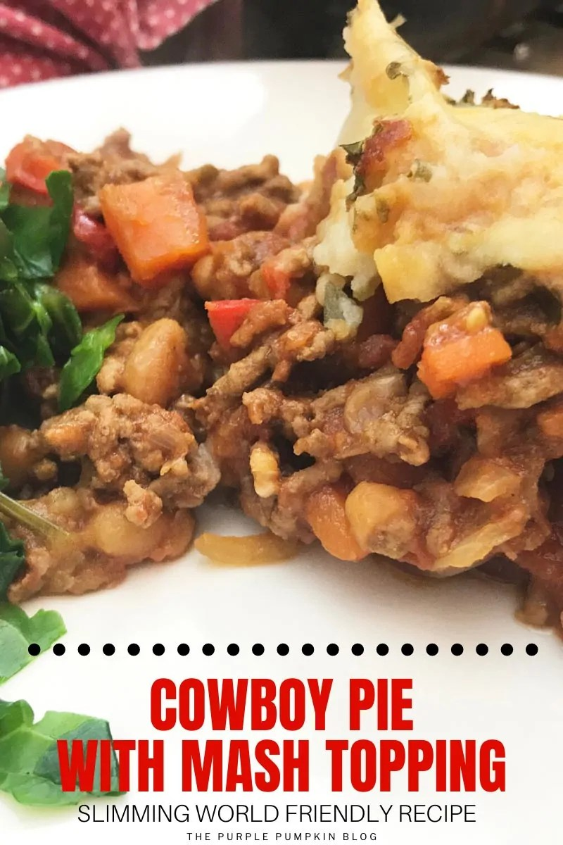 Cowboy Pie with Mash Topping - Slimming World friendly recipe