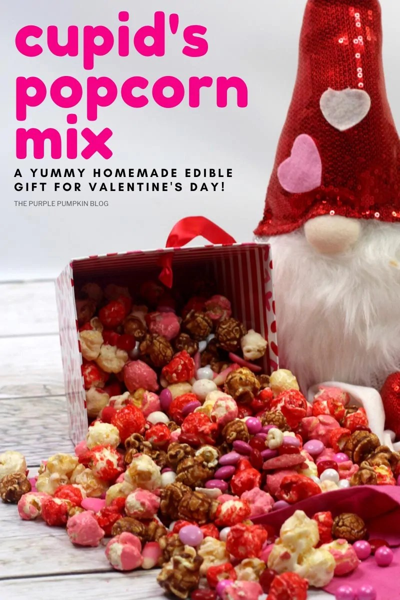 Cupid's Popcorn Mix - A yummy homemade edible gift for Valentine's Day