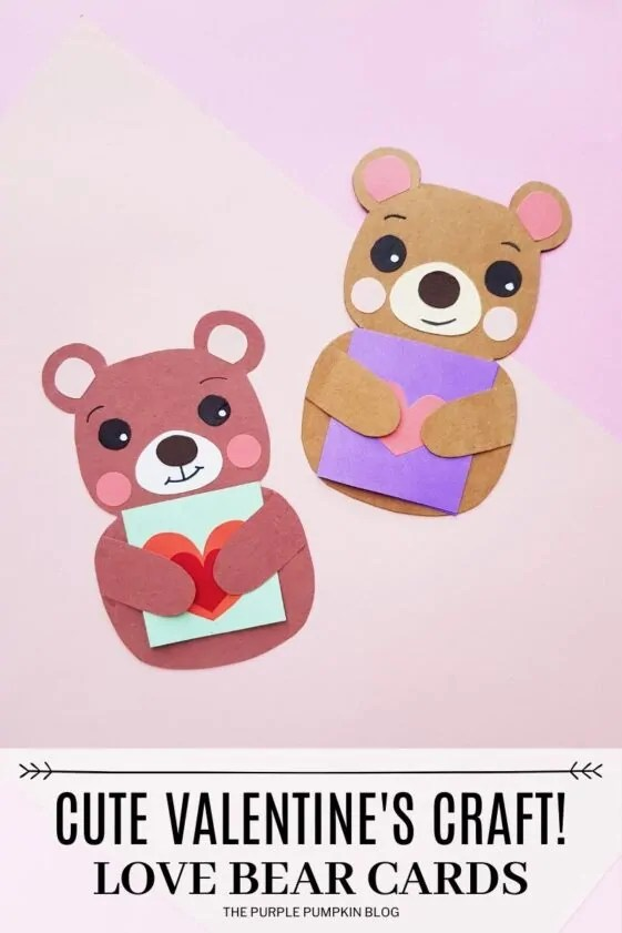 Cute Valentine's Craft - Love Bear Cards.