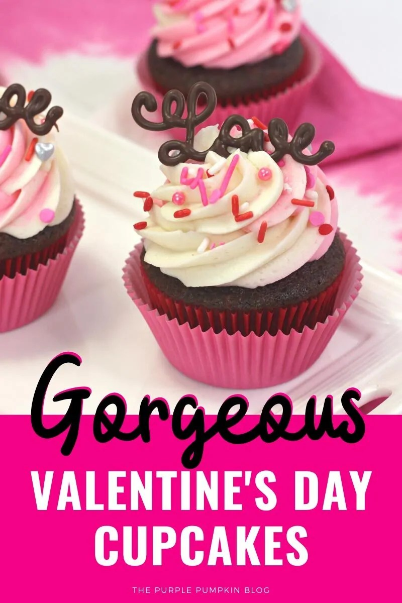 Gorgeous Valentines Day Cupcakes