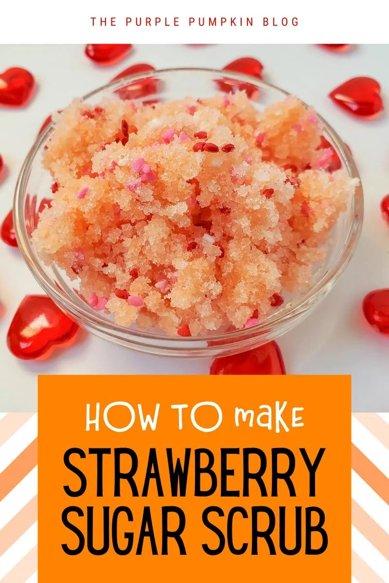 How to make Strawberry Sugar Scrub