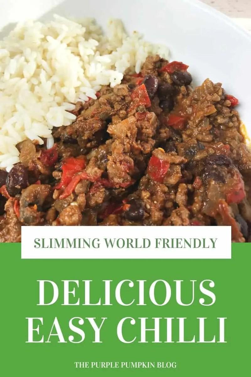 Delicious Easy Chilli - Slimming World Friendly Recipe