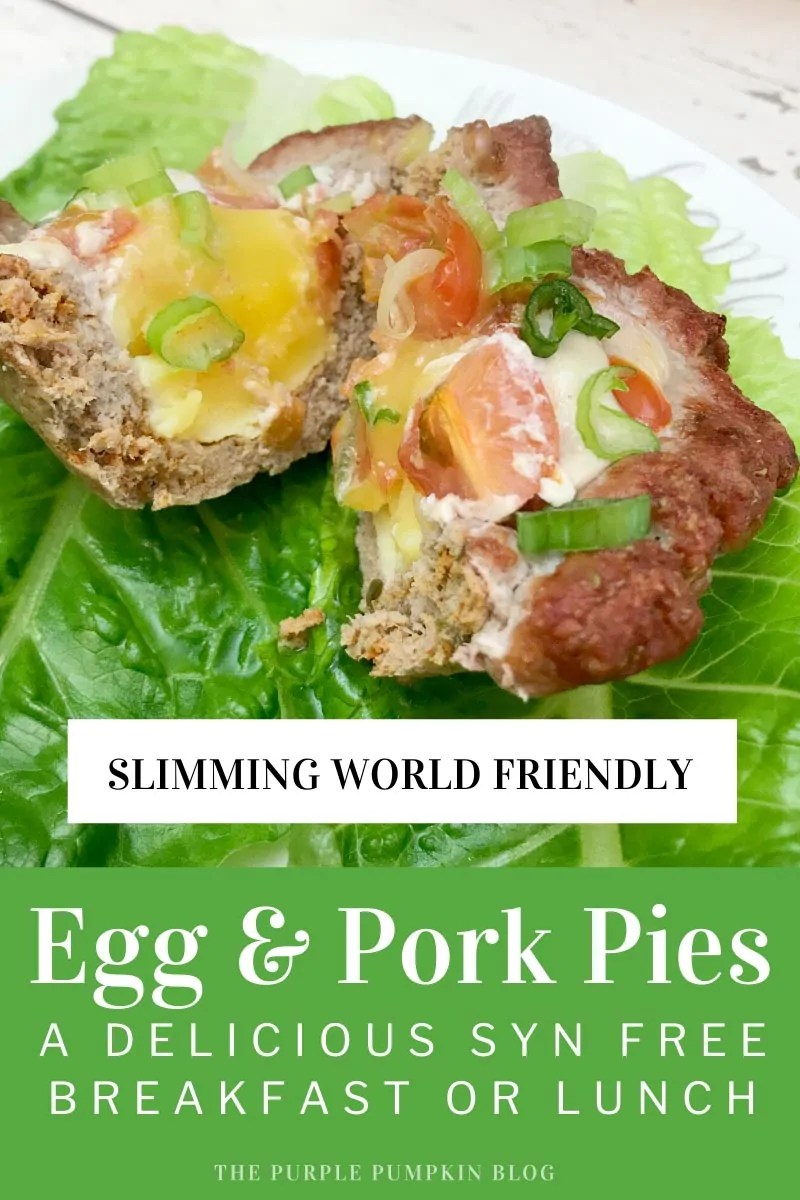 Slimming World Friendly Egg & Pork Pies -A Delicious Syn Free Breakfast or Lunch
