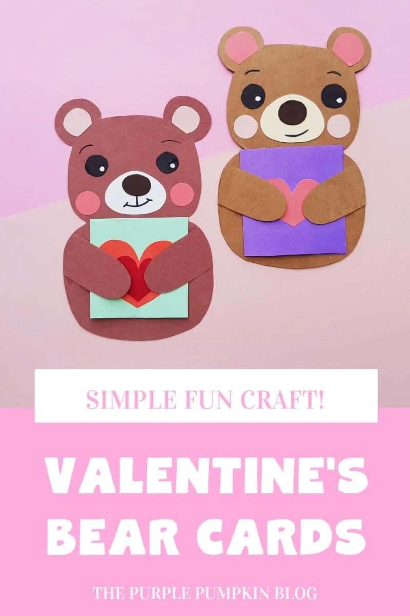 Simple Fun Craft! Valentine's Bear Cards