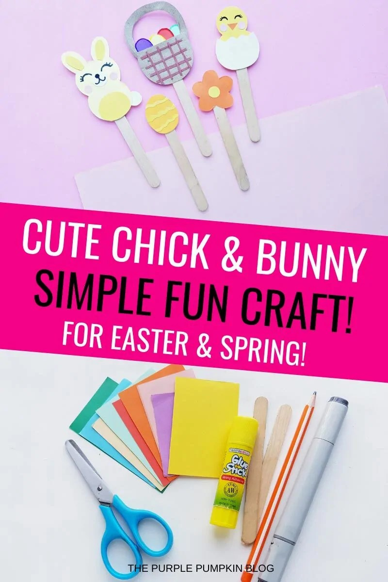 Cute Chick & Bunny Simple Fun Craft for Easter & Spring!