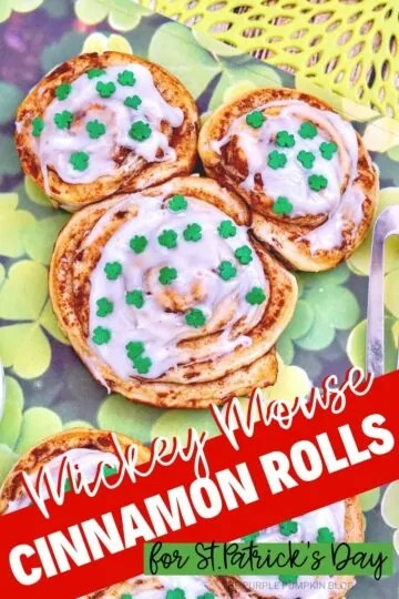 Mickey Mouse Cinnamon Rolls for St. Patrick's Day