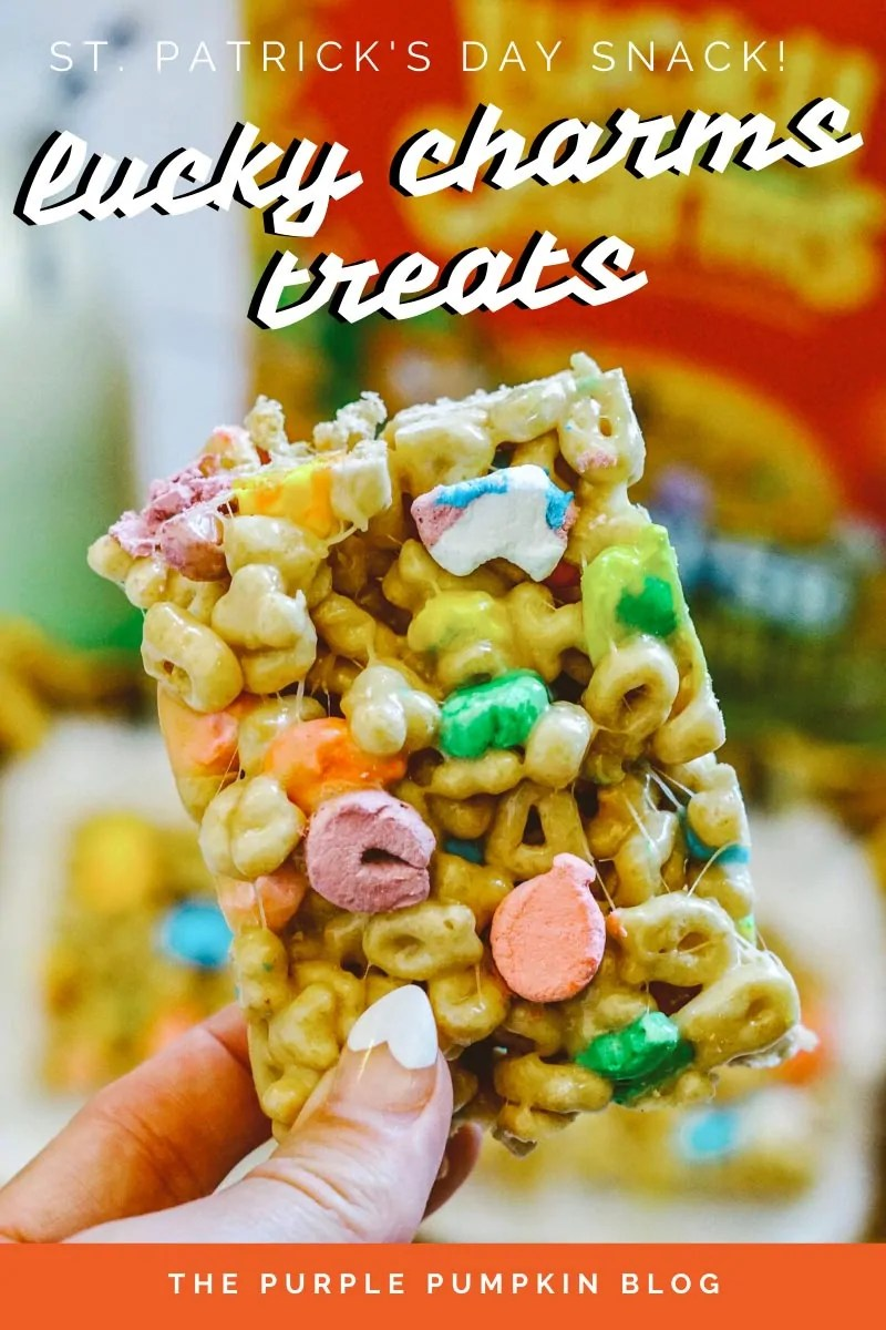 St. Patrick's Day Snack - Lucky Charms Treat! A close up of a Lucky Charms cereal square treat made with marshmallows and cereal. Throughout the post are more photos of the same treats from different perspectives and angles with various text overlays. Unless otherwise described.