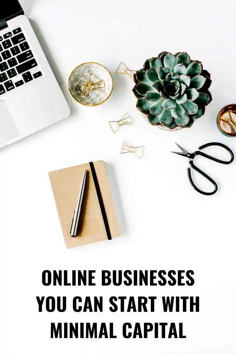 Online Businesses You Can Start With Minimal Capital