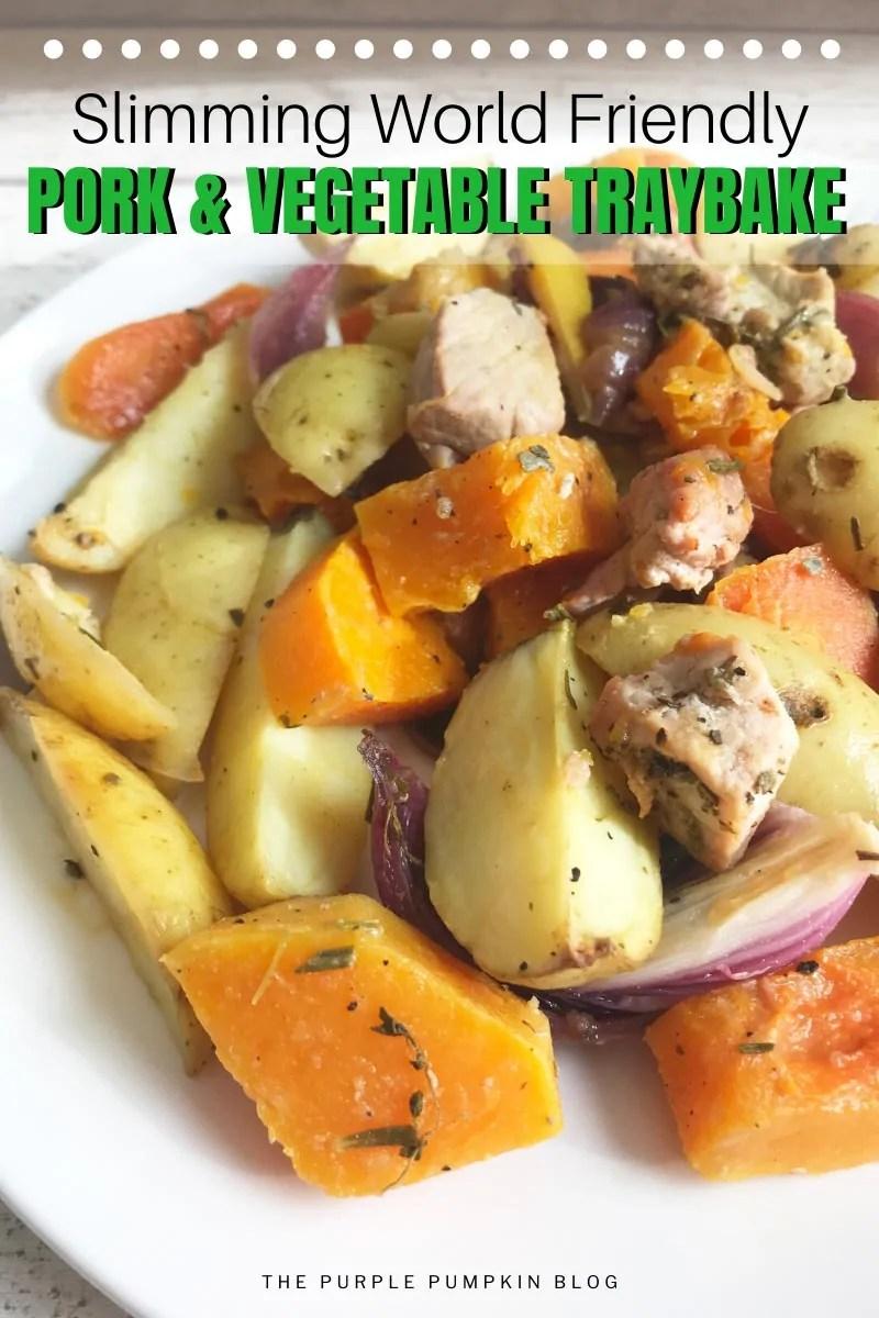 Slimming World Friendly Pork & Vegetable Traybake