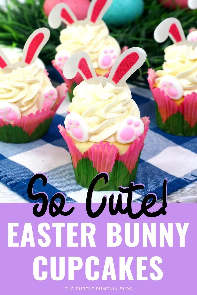 Easter Bunny Cupcakes! SO Cute!