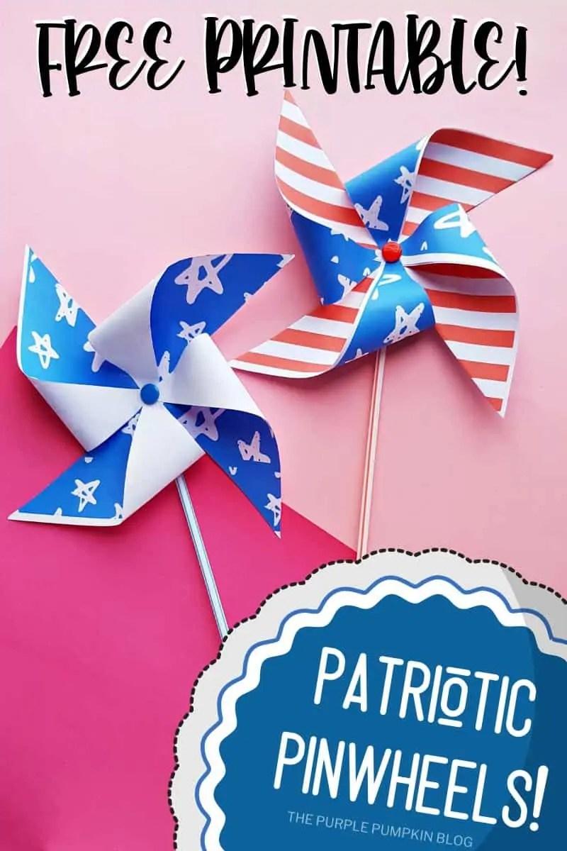 Free Printable Patriotic Pinwheels