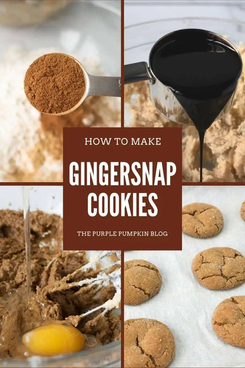 How To Make Gingersnap Cookies - four images of cookie making process: 1. close up of a spoon of spices 2. pouring molasses into bowl 3. cracking egg into cookie mixture 4. baked cookies