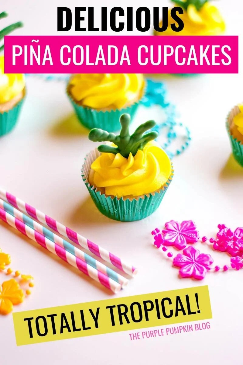 Delicious Pina Colada Cupcakes - Totally Tropical!