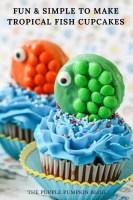 Fun & Simple to Make - Tropical Fish Cupcakes
