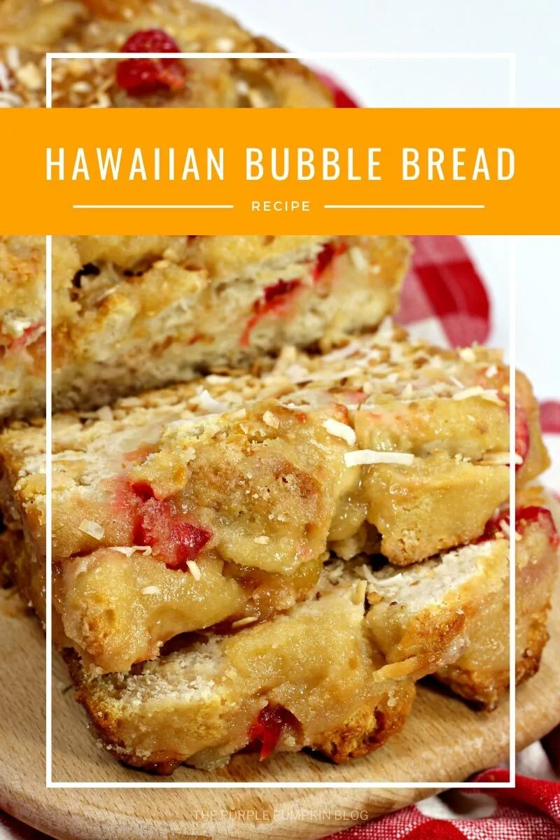 Hawaiian Bubble Bread Recipe