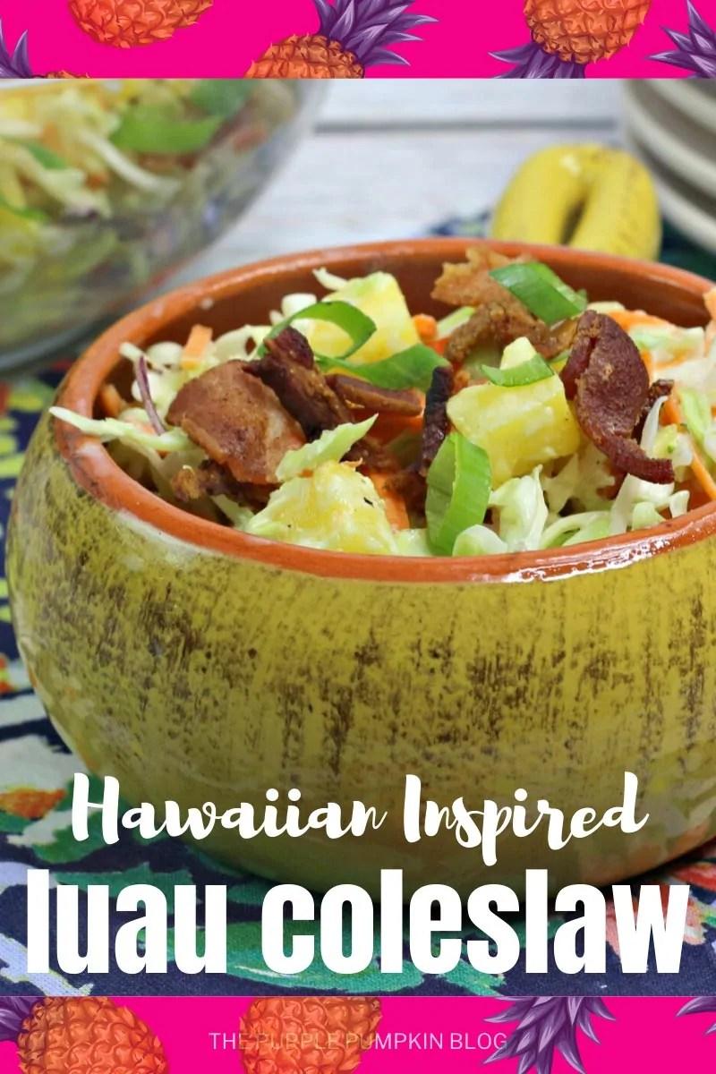 Hawaiian Inspired Luau Coleslaw