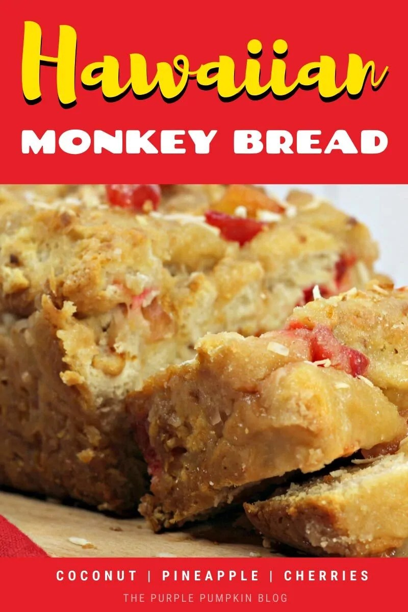 Hawaiian Monkey Bread with Coconut Pineapple & Cherries
