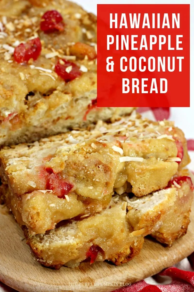Hawaiian Pineapple & Coconut Bread