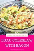 Luau Coleslaw with Bacon