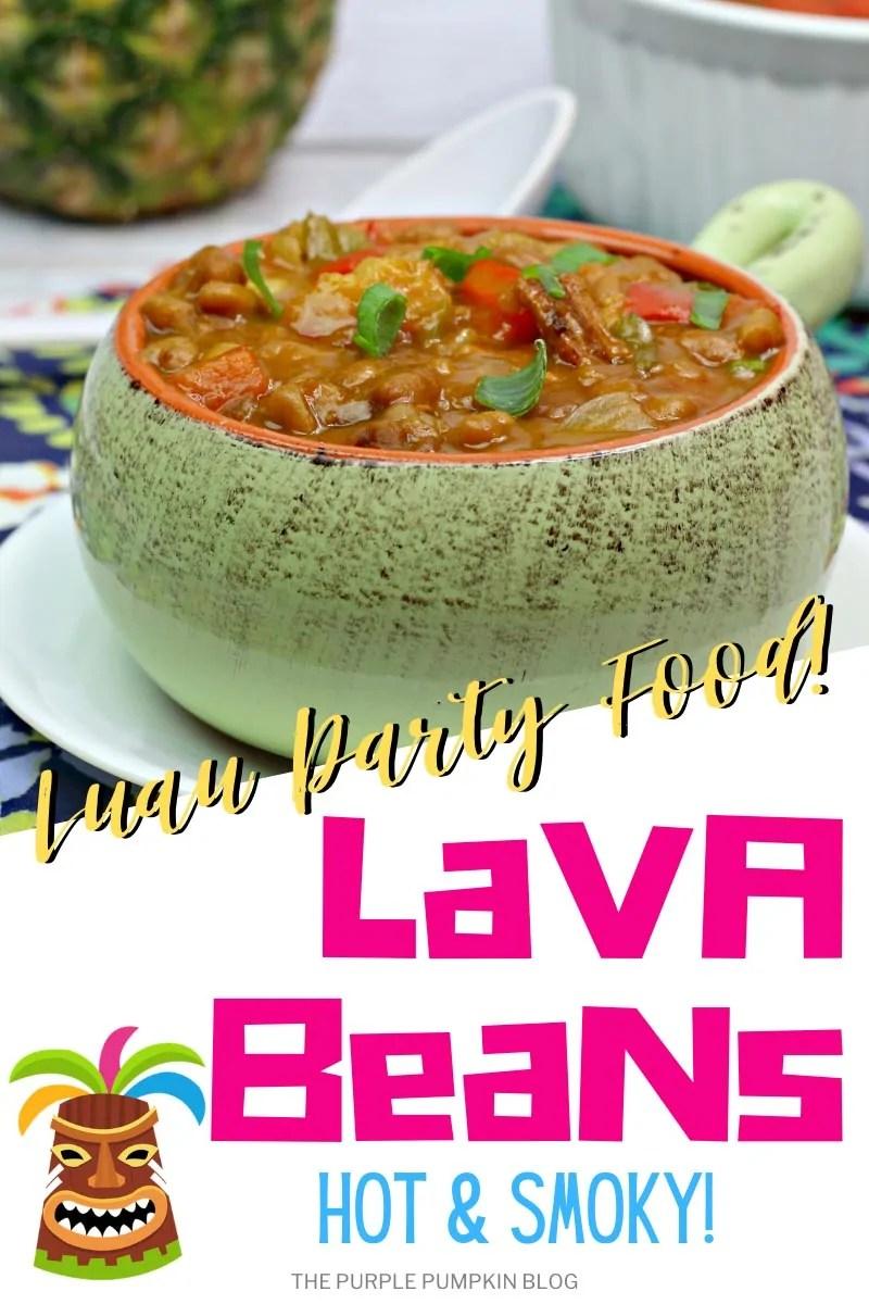 Hawaiian Baked Beans - Hot & Smoky Lava Beans