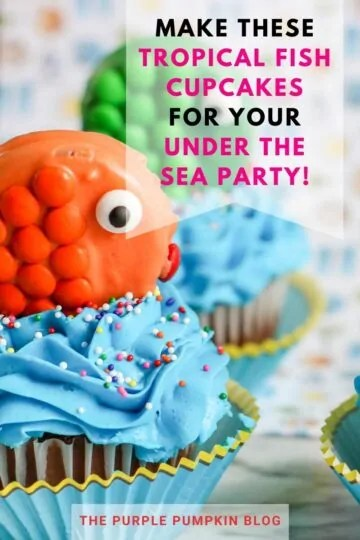 Make these Tropical Fish Cupcakes for your Under the Sea Party