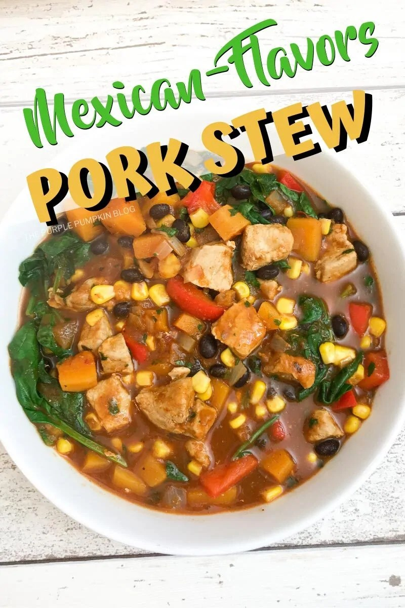 Mexican Flavors Pork Stew