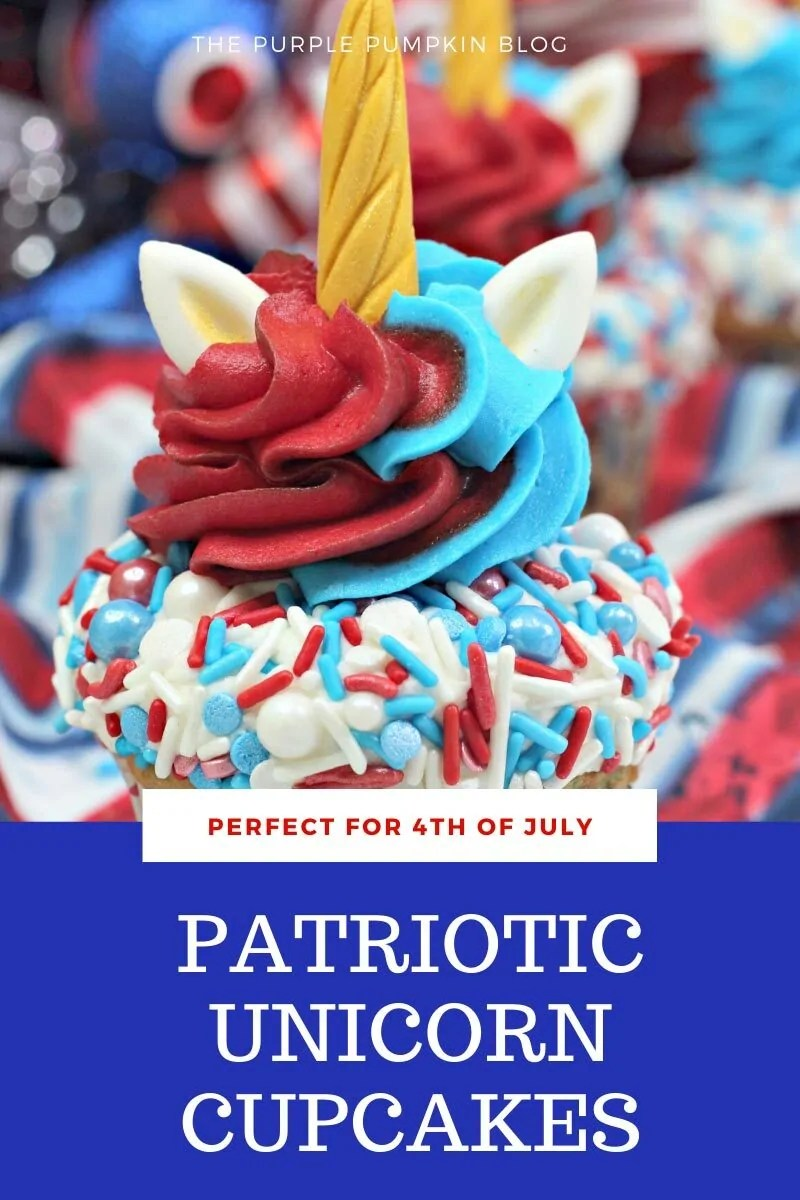 Perfect for 4th of July Patriotic Unicorn Cupcakes