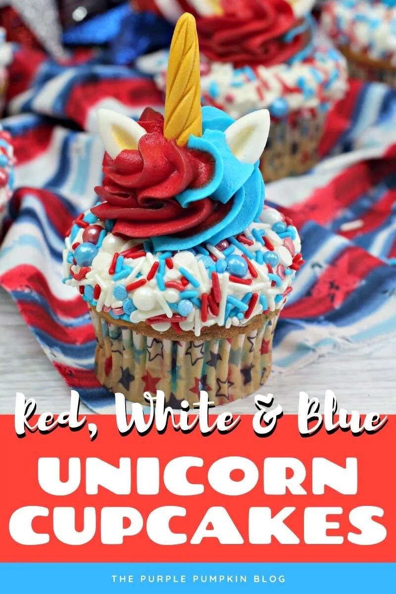 Red White & Blue Unicorn Cupcakes for the Fourth