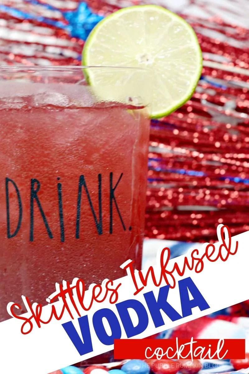 Skittles Infused Vodka Cocktail