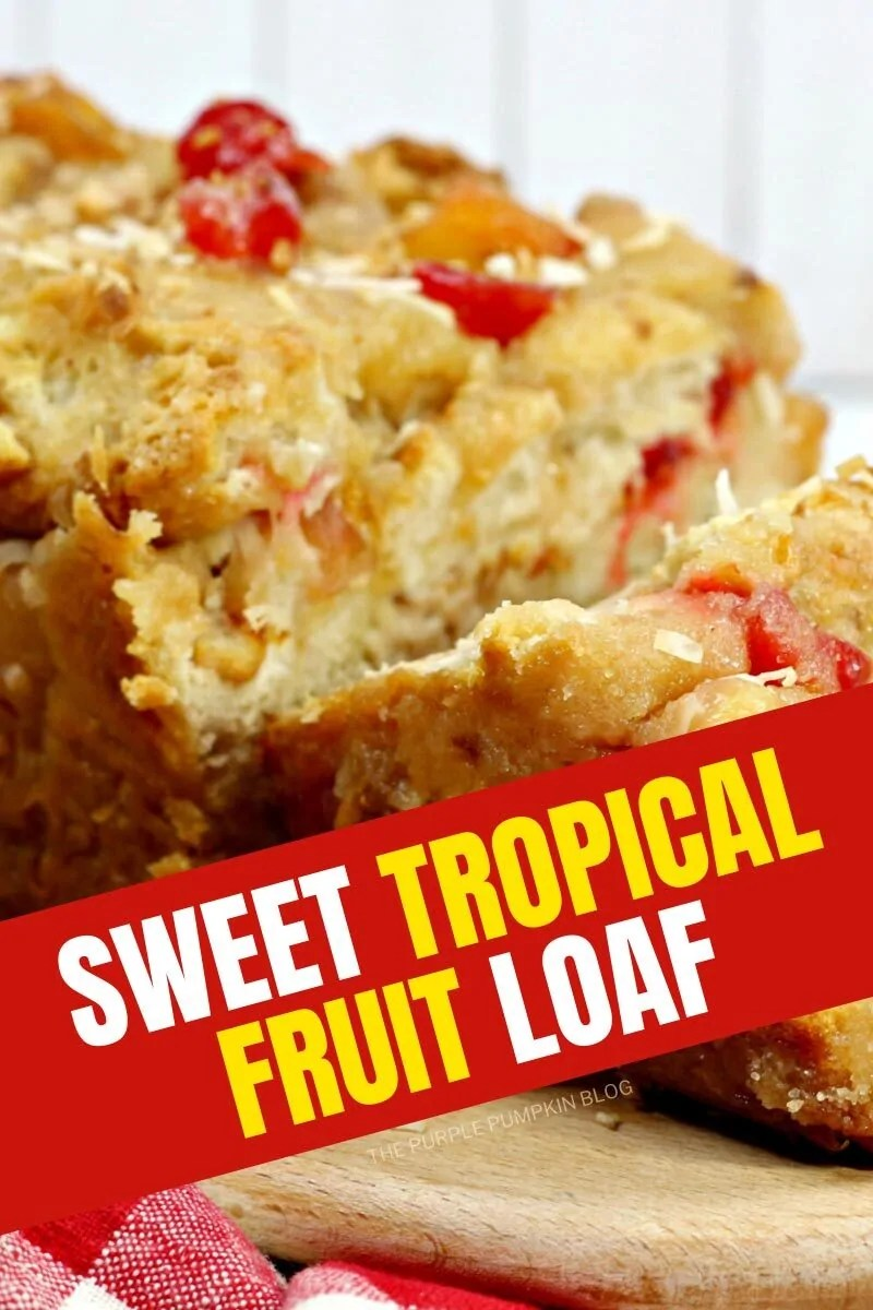 Sweet Tropical Fruit Loaf