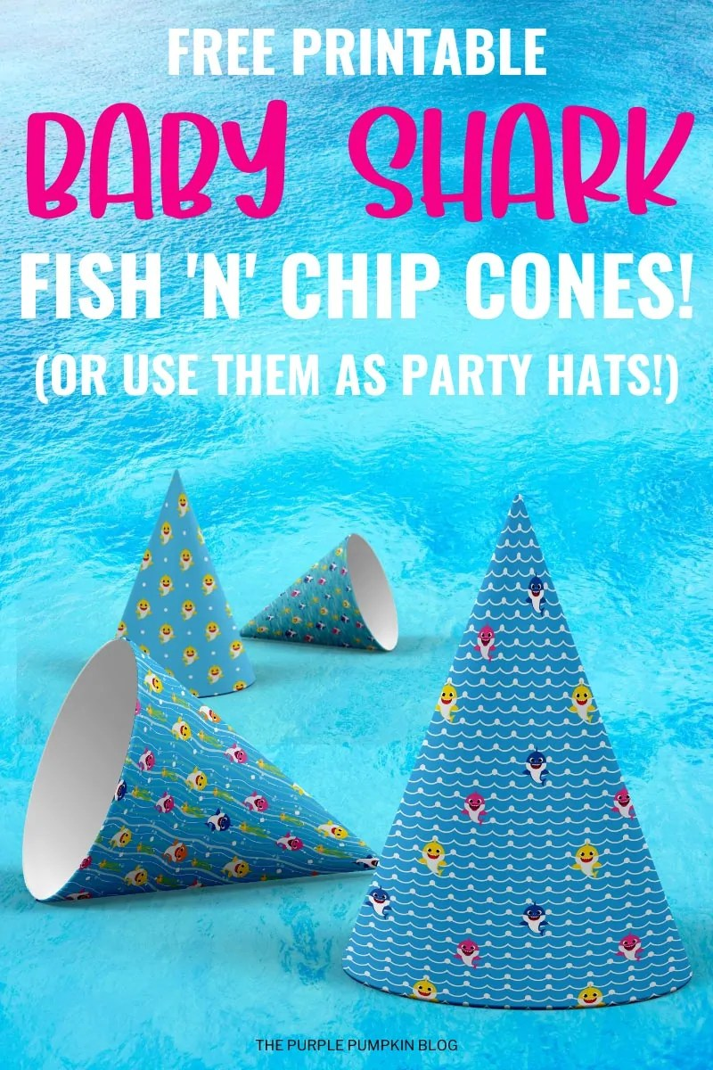 Free Printable Baby Shark Fish 'n' Chips Cones