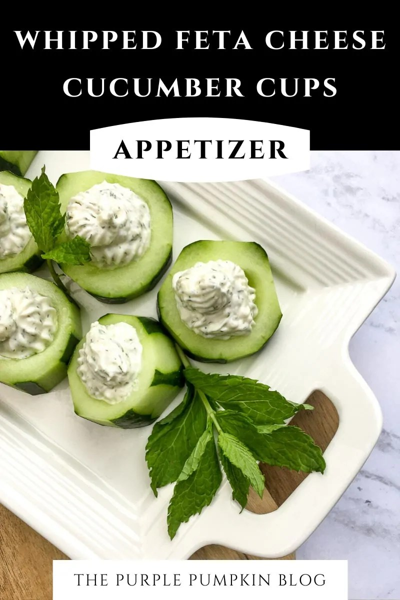 Whipped Feta Cheese Cucumber Cups Appetizer