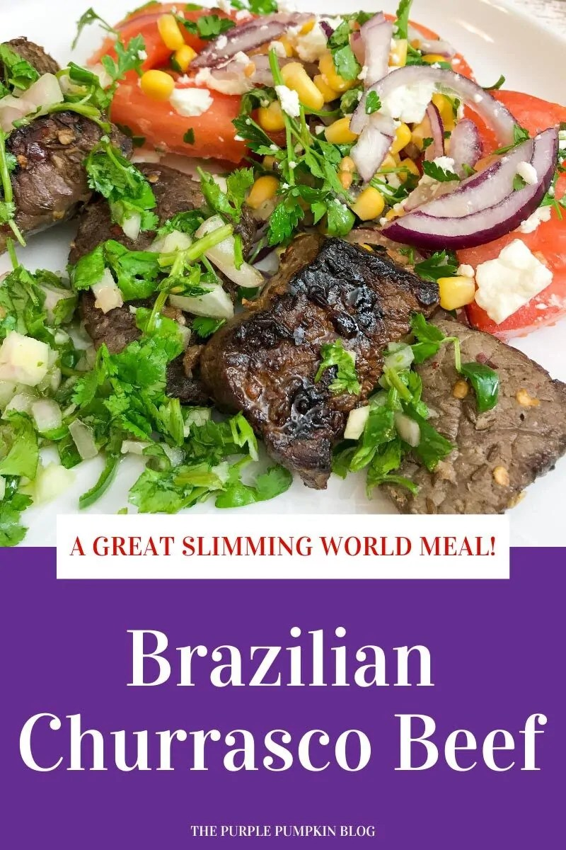 A Great Slimming World Meal - Brazilian Churrasco Beef
