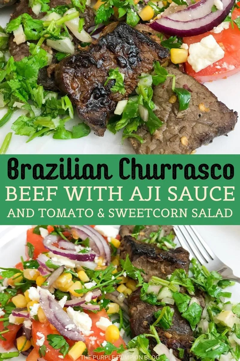Brazilian Churrasco Beef with Aji Sauce and Tomato & Sweetcorn Salad