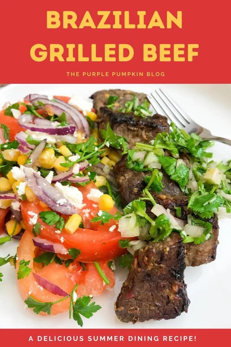 Brazilian Grilled Beef - A Delicious Summer Dining Recipe