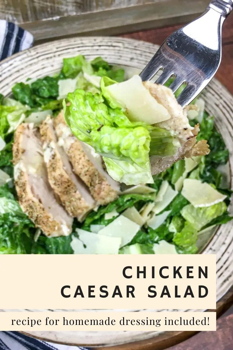 Chicken Caesar Salad - Recipe for Homemade Dressing Included