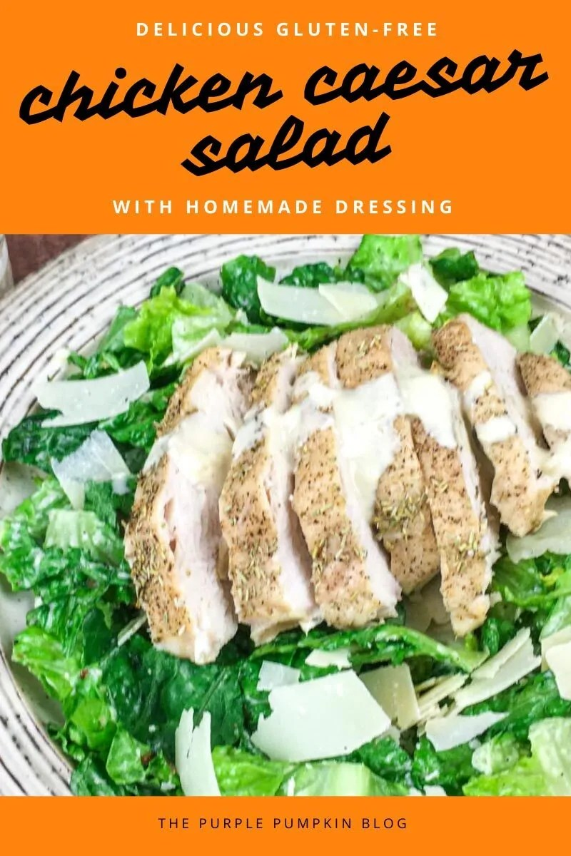 Delicious Gluten-Free Chicken Caesar Salad with Homemade Dressing
