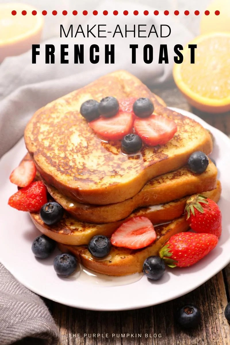 Make-Ahead French Toast Recipe
