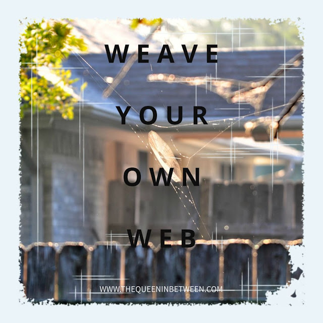 Inspiration - Weave Your Own Web