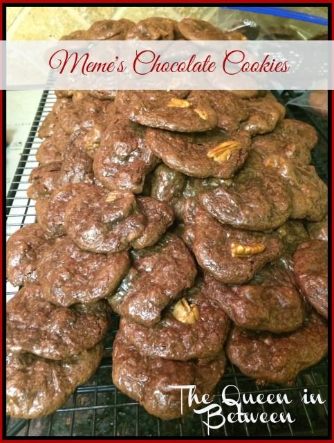 Meme's Chocolate Cookies - The Queen in Between