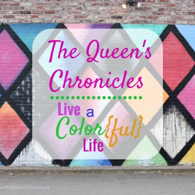 The Queen's Chronicles – Color{ful} Life