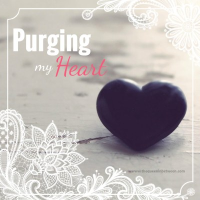 Purging my Heart