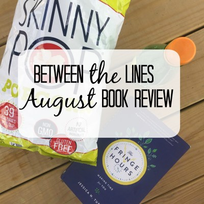 Between the Lines – August Book Review