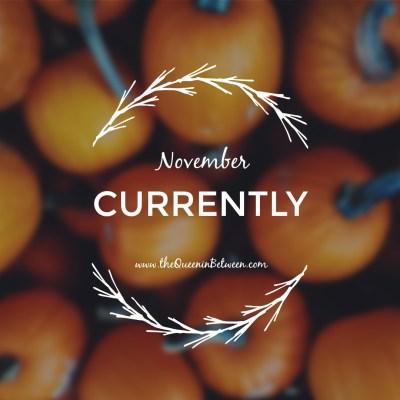 Currently November + TBB Linkup