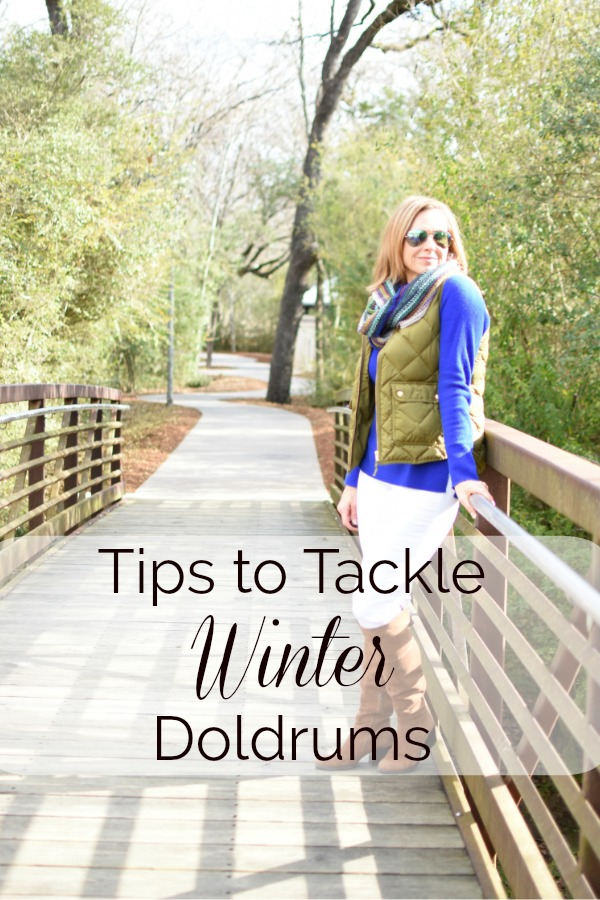 How to Tackle Winter Doldrums